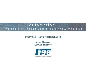 Automation The insider threat you didnt know you