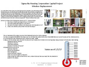 Sigma Nu Housing Corporation Capital Project Window Replacement