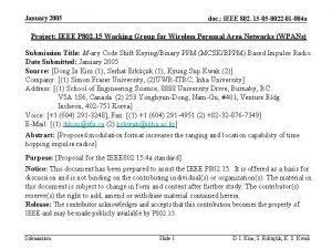 January 2005 doc IEEE 802 15 05 0022