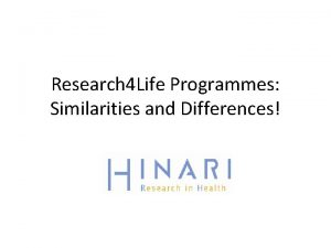 Research 4 Life Programmes Similarities and Differences Table