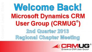 Connect Learn Share Welcome Back Microsoft Dynamics CRM