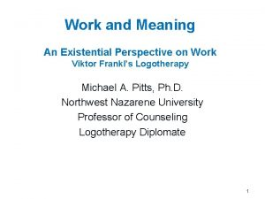Work and Meaning An Existential Perspective on Work