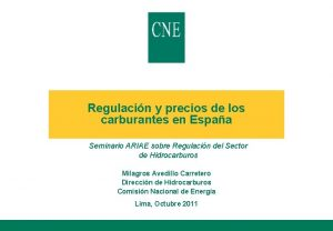 Regulacin y precios de los carburantes en Espaa