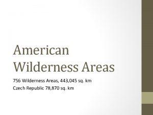 American Wilderness Areas 756 Wilderness Areas 443 045