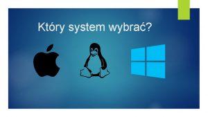 Ktry system wybra MAC OS X MAC OS