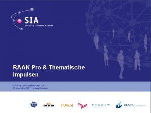 RAAK Pro Thematische Impulsen Contactpersonenbijeenkomst SIA 14 december