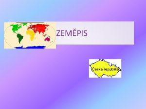 ZEMPIS AFRIKA Afrika je tet nejvt kontinent po