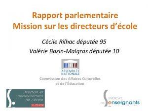 Rapport parlementaire Mission sur les directeurs dcole Ccile