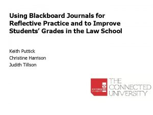 Using Blackboard Journals for Reflective Practice and to