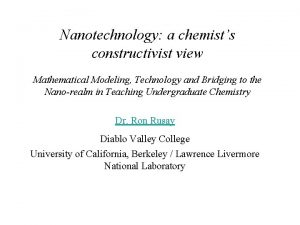 Nanotechnology a chemists constructivist view Mathematical Modeling Technology