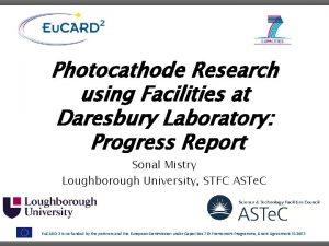 Photocathode Research using Facilities at Daresbury Laboratory Progress