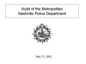 Audit of the Metropolitan Nashville Police Department May