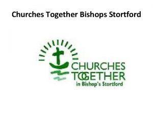 Churches Together Bishops Stortford Winter Night Shelter Open