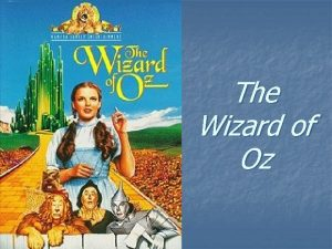 The Wizard of Oz Introduction to The Wizard