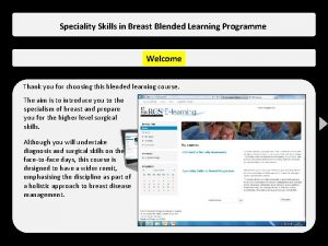 Speciality Skills in Breast Blended Learning Programme Welcome