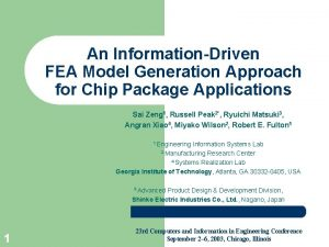 An InformationDriven FEA Model Generation Approach for Chip
