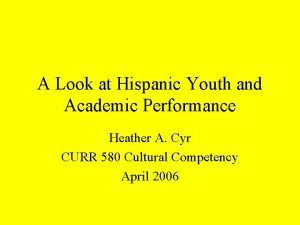 A Look at Hispanic Youth and Academic Performance