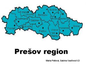 Preov region Mria Pllov Sabna Vasiov II D