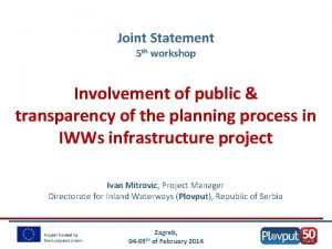 Joint Statement 5 th workshop Involvement of public