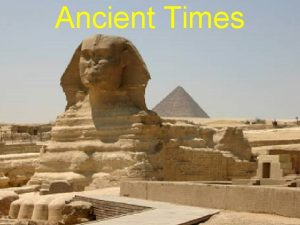 Ancient Times With the Iron Age came what