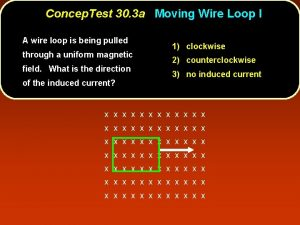 Concep Test 30 3 a Moving Wire Loop