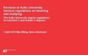 Revision of Aalto University General regulations on teaching
