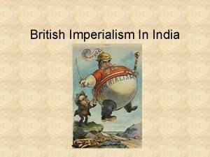 British Imperialism In India India 1700s Mughal Empire