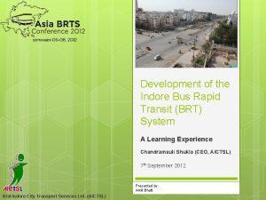 Development of the Indore Bus Rapid Transit BRT