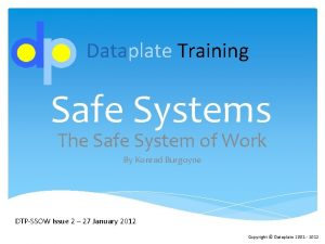 Dataplate Training Safe Systems The Safe System of