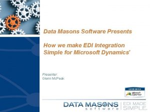Data Masons Software Presents How we make EDI