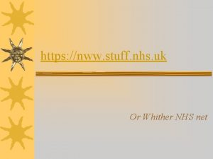 https nww stuff nhs uk Or Whither NHS