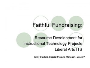 Faithful Fundraising Resource Development for Instructional Technology Projects