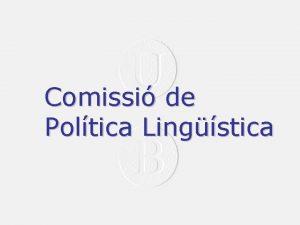 Comissi de Poltica Lingstica Dia 30 de juny