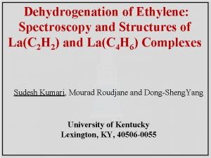 Dehydrogenation of Ethylene Spectroscopy and Structures of LaC