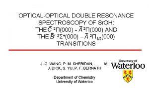 OPTICALOPTICAL DOUBLE RESONANCE SPECTROSCOPY OF Sr OH THE