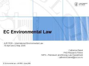 EC Environmental Law JUR 5520 International Environmental Law
