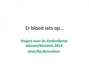Er bloeit iets op Project voor de kinderdienst