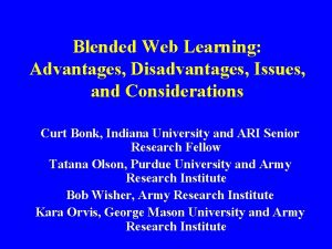 Blended Web Learning Advantages Disadvantages Issues and Considerations