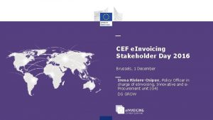 CEF e Invoicing Stakeholder Day 2016 Brussels 1