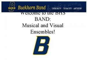 Welcome to the BHS BAND Musical and Visual
