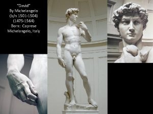 David By Michelangelo bn 1501 1504 1475 1564