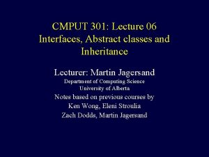 CMPUT 301 Lecture 06 Interfaces Abstract classes and