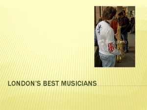 LONDONS BEST MUSICIANS CHOOSE WHICH IS A FLUTE