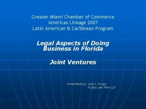 Greater Miami Chamber of Commerce Americas Linkage 2007