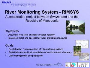 RIMSYS River Monitoring System Macedonia River Monitoring System