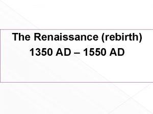 The Renaissance rebirth 1350 AD 1550 AD Workbook
