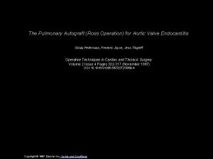 The Pulmonary Autograft Ross Operation for Aortic Valve