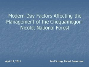 ModernDay Factors Affecting the Management of the Chequamegon
