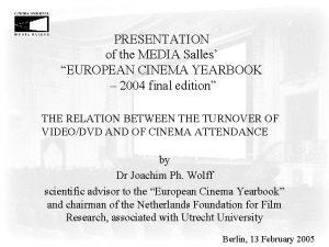 PRESENTATION of the MEDIA Salles EUROPEAN CINEMA YEARBOOK
