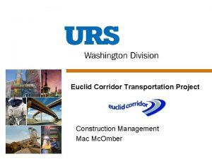 Euclid Corridor Transportation Project Construction Management Mac Mc